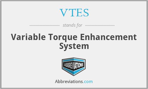 VTES - Variable Torque Enhancement System