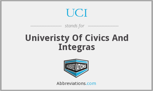 UCI - Univeristy Of Civics And Integras
