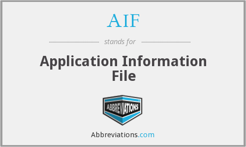 AIF - Application Information File