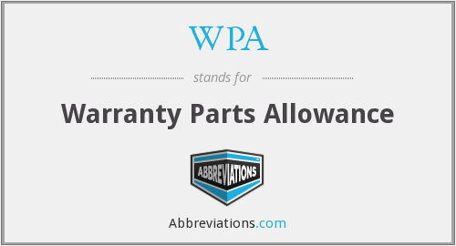 WPA - Warranty Parts Allowance