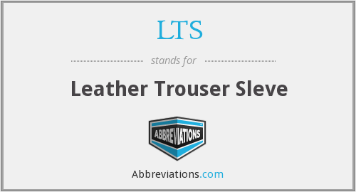 LTS - Leather Trouser Sleve