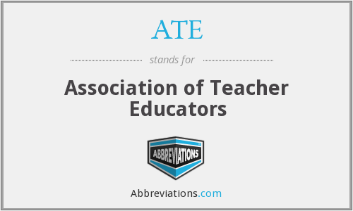 ATE - Association of Teacher Educators