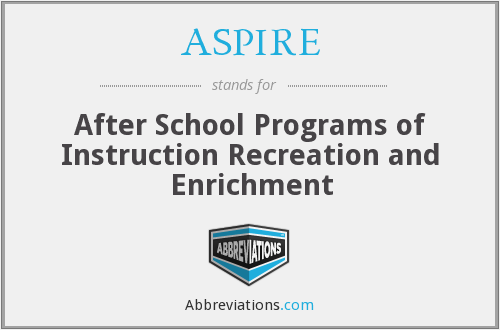 ASPIRE - After School Programs of Instruction Recreation and Enrichment