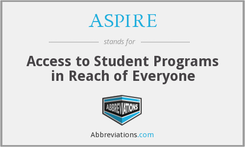 ASPIRE - Access to Student Programs in Reach of Everyone