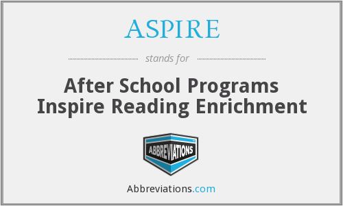 ASPIRE - After School Programs Inspire Reading Enrichment