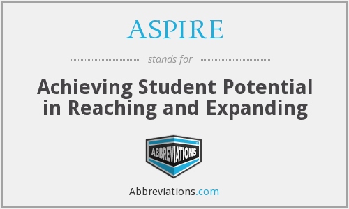 ASPIRE - Achieving Student Potential in Reaching and Expanding