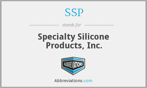 SSP - Specialty Silicone Products, Inc.