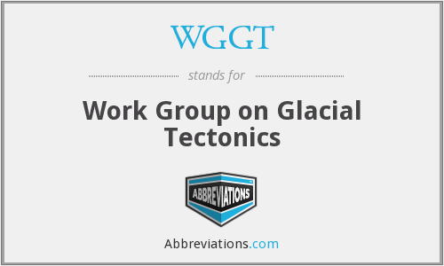 WGGT - Work Group on Glacial Tectonics