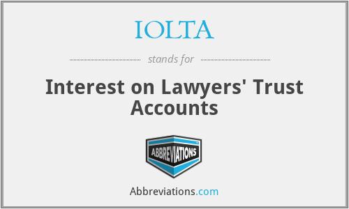 IOLTA - Interest on Lawyers' Trust Accounts
