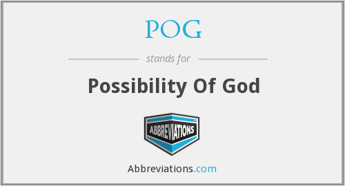 POG - Possibility Of God