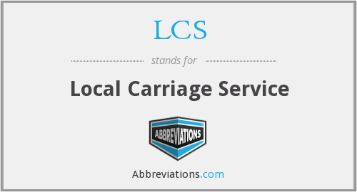 LCS - Local Carriage Service