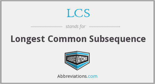 LCS - Longest Common Subsequence