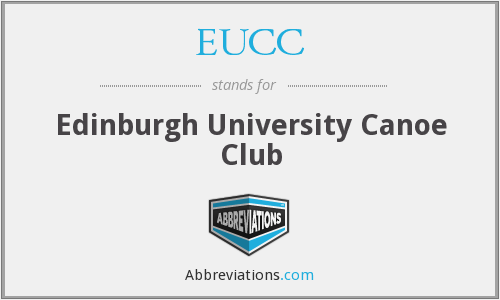 EUCC - Edinburgh University Canoe Club