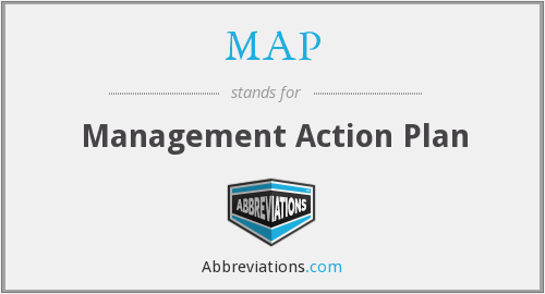 MAP - Management Action Plan