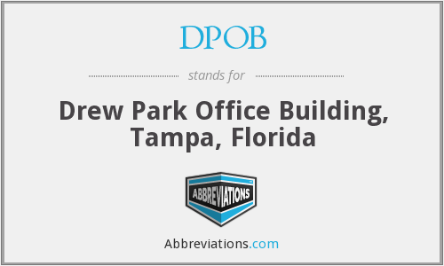 DPOB - Drew Park Office Building, Tampa, Florida