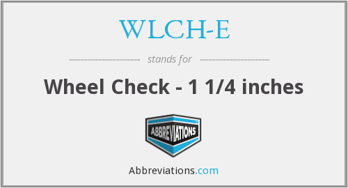 What does WLCH-E stand for?