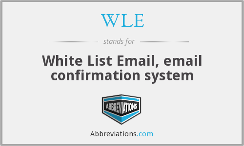 WLE - White List Email, email confirmation system