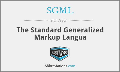 SGML - The Standard Generalized Markup Langua