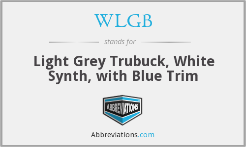 WLGB - Light Grey Trubuck, White Synth, with Blue Trim