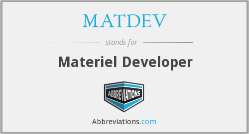 What does MATDEV stand for?