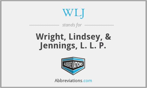 WLJ - Wright, Lindsey, & Jennings, L. L. P.
