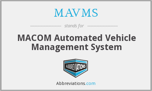 MAVMS - MACOM Automated Vehicle Management System