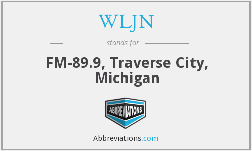 WLJN - FM-89.9, Traverse City, Michigan