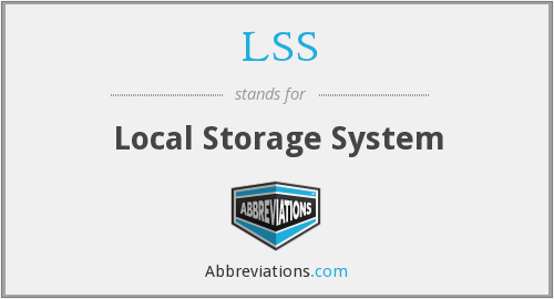 LSS - Local Storage System