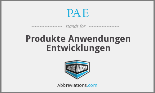 PAE - Produkte Anwendungen Entwicklungen