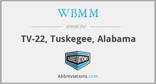 WBMM - TV-22, Tuskegee, Alabama