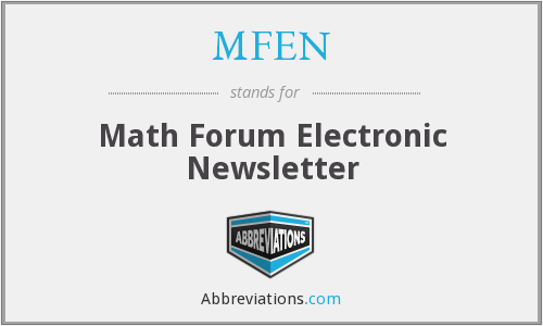 MFEN - Math Forum Electronic Newsletter