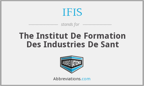 IFIS - The Institut De Formation Des Industries De Sant