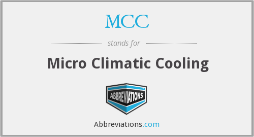 MCC - Micro Climatic Cooling