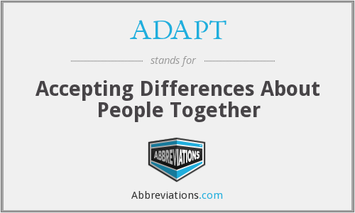 ADAPT - Accepting Differences About People Together