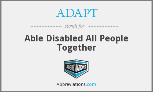 ADAPT - Able Disabled All People Together