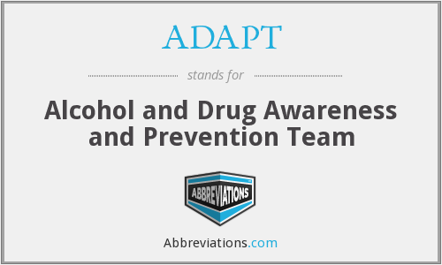 ADAPT - Alcohol and Drug Awareness and Prevention Team
