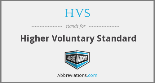 HVS - Higher Voluntary Standard