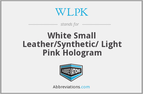 WLPK - White Small Leather/Synthetic/ Light Pink Hologram