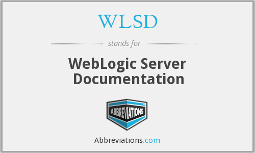 WLSD - WebLogic Server Documentation
