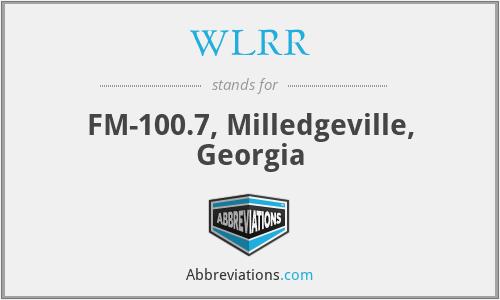 WLRR - FM-100.7, Milledgeville, Georgia