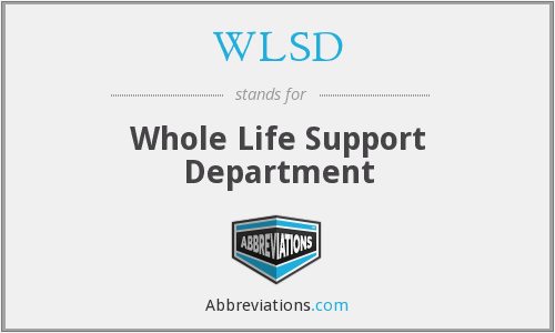 WLSD - Whole Life Support Department