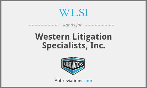 WLSI - Western Litigation Specialists, Inc.