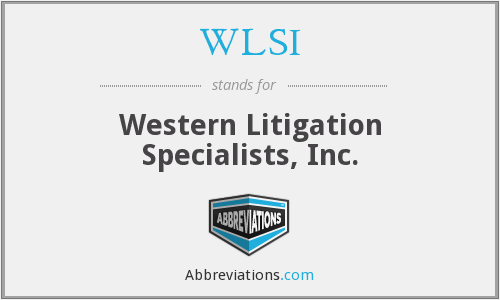 WLSI - Western Litigation Specialists, Inc.