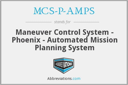 What does MCS-P-AMPS stand for?
