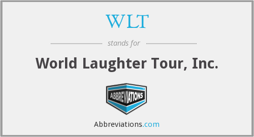 WLT - World Laughter Tour, Inc.