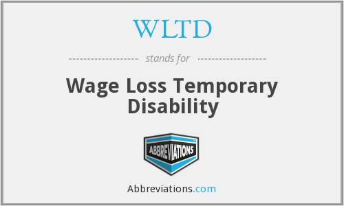 WLTD - Wage Loss Temporary Disability