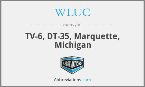 WLUC - TV-6, DT-35, Marquette, Michigan