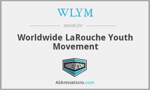 WLYM - Worldwide LaRouche Youth Movement