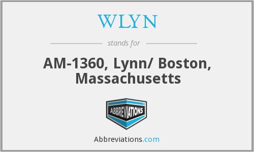 WLYN - AM-1360, Lynn/ Boston, Massachusetts