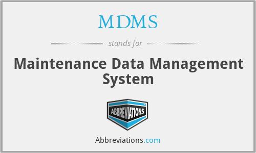 MDMS - Maintenance Data Management System